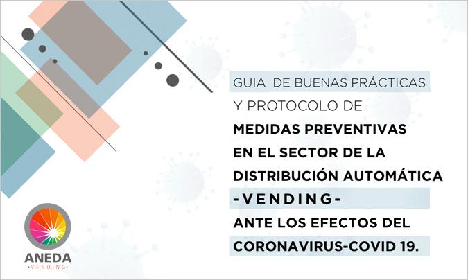 Aneda Vending saca una guía de medidas preventivas ante los efectos del <i>Covid-19</i>