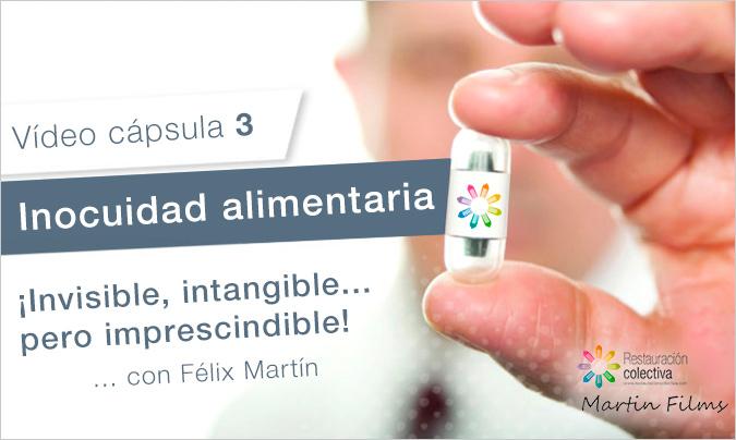 La inocuidad alimentaria es invisible e intangible… pero imprescindible (vídeo cápsula)