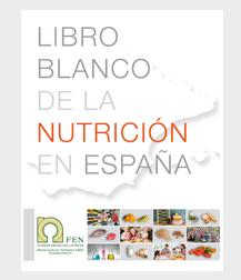 El Libro blanco de la nutrición: estado de situación, recomendaciones y propuestas