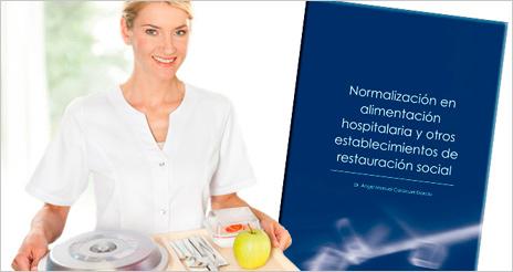 Incorporados nuevos anexos en el libro 'Normalización en alimentación hospitalaria'