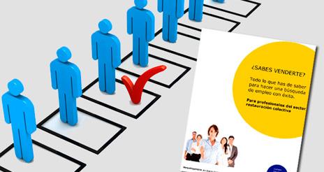 ¿Sabes venderte?, manual práctico para tener éxito en la búsqueda de empleo