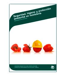 Nuevo manual sobre seguridad, higiene y protección ambiental en hostelería
