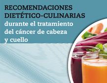 Recomendaciones dietético-culinarias en el tratamiento del cáncer de cabeza y cuello