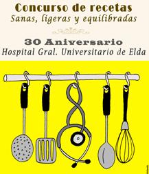 El Hospital de Elda convoca un concurso de recetas para celebrar su 30 aniversario