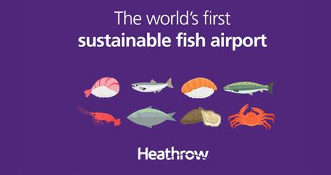 Heathrow se convierte en el primer aeropuerto del mundo, acreditado en pesca sostenible