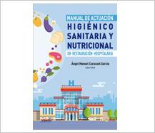 Nuevo 'Manual de actuación higiénico sanitaria y nutricional en restauración hospitalaria'