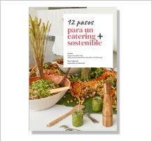 El próximo 26 de mayo se presenta online la guía '12 pasos para un catering más sostenible'