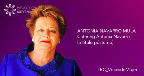 Antonia Navarro, empresaria discreta, familiar y apasionada por un trabajo en el que lo dio todo