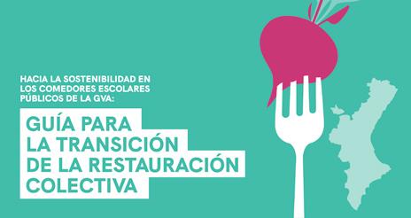 Nuevo documento sobre sostenibilidad en los comedores escolares públicos valencianos