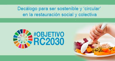 Decálogo de iniciativas para ser sostenible y 'circular' en el sector de las colectividades